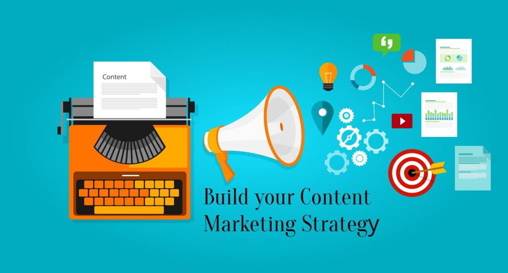 Build your Content Marketing Strategy